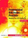 Professional Values and Practices for Teachers and Student: Meeting the Qts Standards