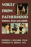 Voices from Fatherhood: Fathers Sons & ADHD