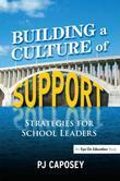 Building a Culture of Support: Strategies for School Leaders