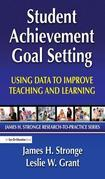 Student Achievement Goal Setting: Using Data to Improve Teaching and Learning