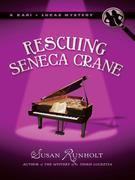 Rescuing Seneca Crane