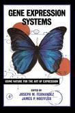 Gene Expression Systems: Using Nature for the Art of Expression