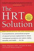 HRT Solution (rev. edition): Optimizing Your Hormonal Potential