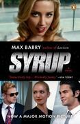 Syrup: A Novel (movie tie-in)