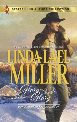 Linda Lael Miller - Glory, Glory: Snowbound with the Bodyguard