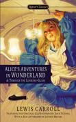 Alice's Adventures in Wonderland and Through the Looking Glass