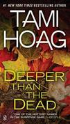Tami Hoag - Deeper Than the Dead