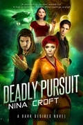 Deadly Pursuit (A Blood Hunter Novel)