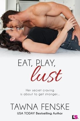 Eat, Play, Lust