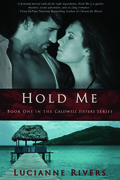 Hold Me (A Caldwell Sisters Book)