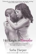 Hot Knight in Paradise