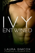 Ivy Entwined (A Something to Celebrate Novel)