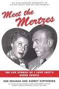Meet the Mertzes