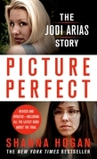 Picture Perfect: The Jodi Arias Story