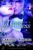 To Catch a Princess