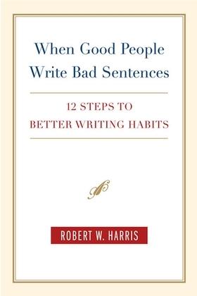 When Good People Write Bad Sentences