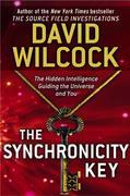 David Wilcock - The Synchronicity Key: The Hidden Intelligence Guiding the Universe and You