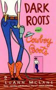 Dark Roots and Cowboy Boots