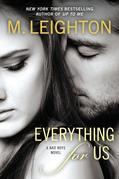 M. Leighton - Everything for Us