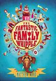 The Fantastic Family Whipple