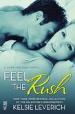 Feel the Rush: A Hard Feelings Novel (InterMix)
