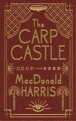 The Carp Castle: A Novel