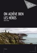 On achève bien les héros