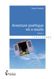 Aventure poétique en e-mails - Tome 1