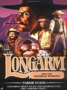 Longarm 328: Longarm and the Railroad Murders