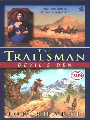 Trailsman #269, The: Devil's Den
