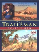 Trailsman #269, The: Devil's Den: Devil's Den