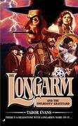 Longarm 332: Longarm and the Owlhoots' Graveyard