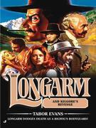 Longarm 324: Longarm and Kilgore's Revenge