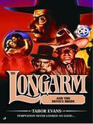 Longarm 311: Longarm and the Devil's Bride
