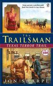 The Trailsman #286: Texas Terror Trail
