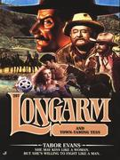 Longarm #297: Longarm and Town-Taming Tess