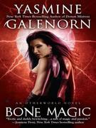 Bone Magic: An Otherworld Novel