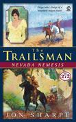 Trailsman #272, The: Nevada Nemesis: Nevada Nemesis