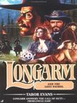Longarm 315: Longarm and the Lost Patrol: Longarm and the Lost Patrol