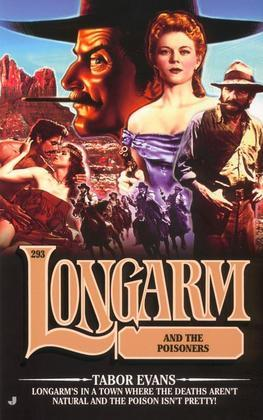 Longarm #293: Longarm and the Poisoners