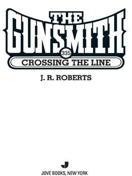 The Gunsmith 335: Crossing the Line