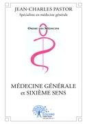 Médecine générale et sixième sens