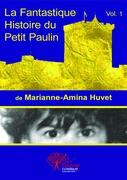 La fantastique histoire du petit Paulin