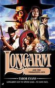 Longarm 327: Longarm and the Ungrateful Gun