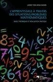 L' apprentissage à travers des situations-problèmes mathématiques