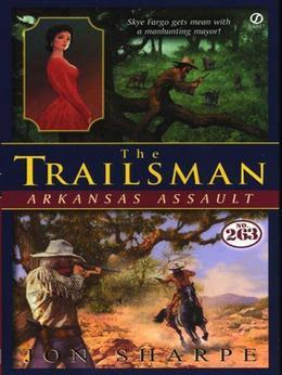 Trailsman #263: Arkansas Assault
