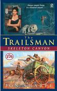 The Trailsman #276: Skeleton Canyon