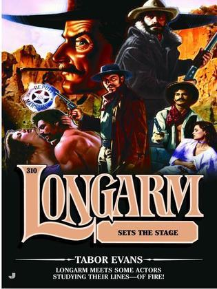 Longarm 310: Longarm Sets the Stage