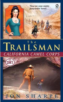 The Trailsman #287: California Camel Corps