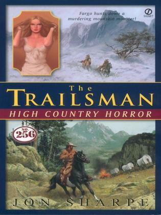 Trailsman #256, The: High Country Horror: High Country Horror